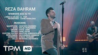 رضا بهرام - اجرای زنده آهنگ شبهای بعد از تو || Reza Bahram - Shabhaye Bad Az To Live in Concert