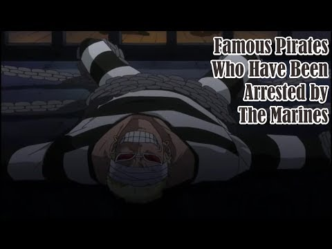 6 Famous Pirates Who Have Been Arrested by the Marines - One Piece | My Raftel