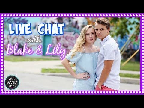 🔴 SATURDAY NIGHT CHAT WITH BLAKE & LILY ☆ Our Family Nest