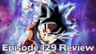 Dragon Ball Super Episode 129 REVIEW!!