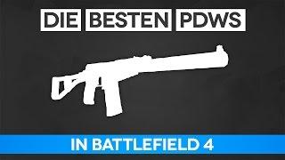 Battlefield 4 Die Besten PDWs - Pionier Waffen Guide (BF4 Gameplay/Tipps und Tricks)