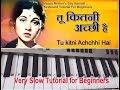 Mother's day special Tu Kitni Achhi Hai - O maa  Keyboard Tutorial  Piano  Harmonium(Slow and Easy)