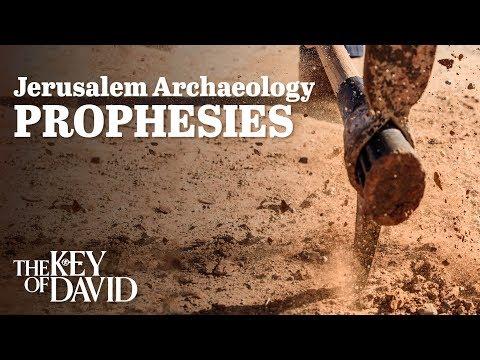Jerusalem Archaeology Prophesies