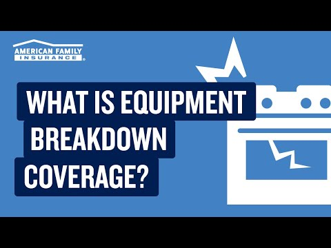 Equipment Breakdown Coverage Explained | American Family Insurance