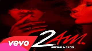 Adrian Marcel - 2AM (Beat Instrumental) MP3