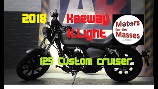 2018 Keeway K Light 125 Review