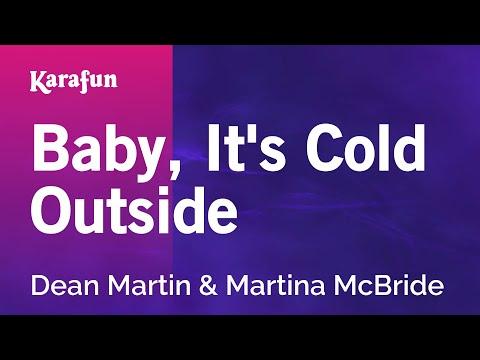 Karaoke Baby, It's Cold Outside - Dean Martin *