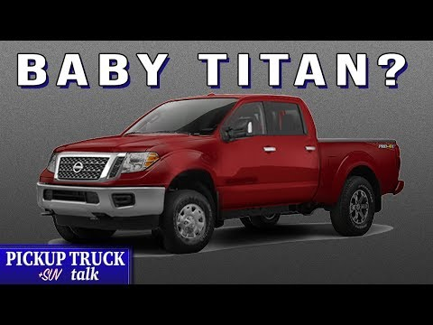 New Baby Titan?!? 2020 Nissan Frontier What To Expect