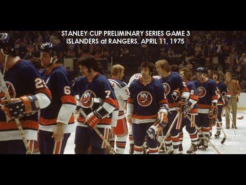 RADIO BROADCAST: 1975 Stanley Cup Preliminary Series Game 3, Islanders v Rangers, 4/11/75