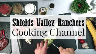 Shields Valley Ranchers Cooking Channel - Intro