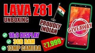 Giveaway, Lava Z81 Ka Sach, Non Chinese Phone, Is It Really Good? #ProudlyIndian