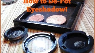 TUTORIAL: How to De-Pot Eye Shadow Thumbnail