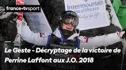 Le Geste - Décryptage de la victoire de Perrine Laffont aux J.O. 2018