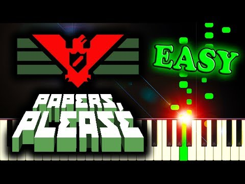 PAPERS, PLEASE THEME SONG - Piano Tutorial