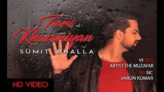 Teri khaamiyan unplugged cover Akhil Jaani Bpraak Sumit Bhalla