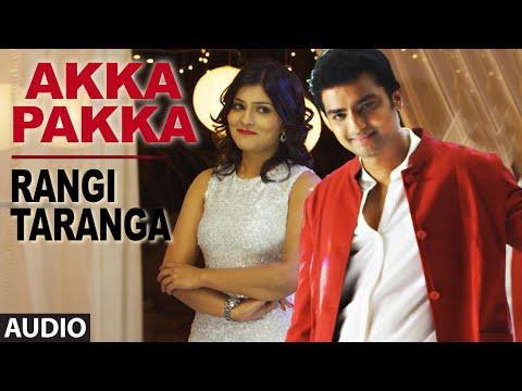 RangiTaranga Songs | Akka Pakka Full Song | Nirup Bhandari, Radhika Chetan, Avantika | Anup Bhandari