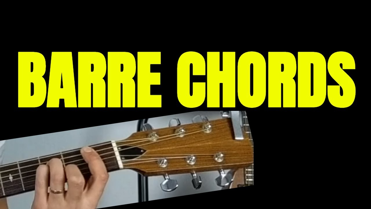 Barre Chord Masterclass How To Play Cool Barre Chord Songs W Tips