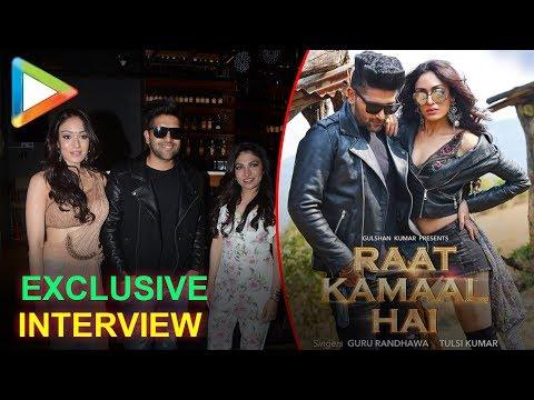 Guru Randhawa, Khushali Kumar & Tulsi Kumar open up about the SUCCESS of Raat Kamaal Hai song