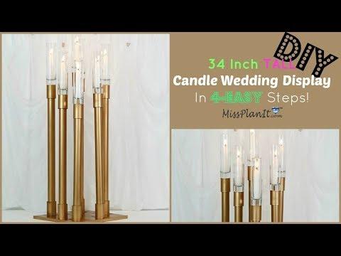 DIY 34 Inch Tall Candle Wedding Display | Tall Wedding Centerpieces | DIY Tutorial