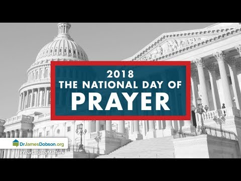Intercessions For Our Nation with Dr. James Dobson's Family Talk | 5/16/2018