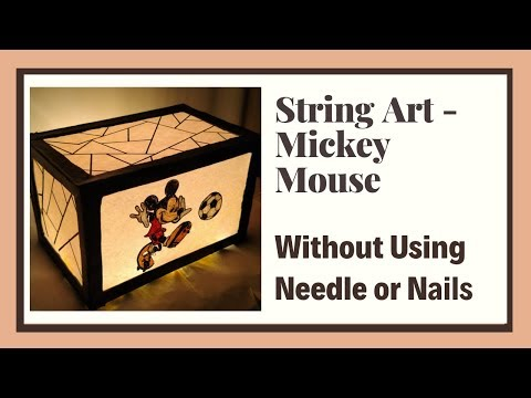 String Art - Mickey Mouse   Creating Mickey Mouseusing Threads Without Using Needle Or Nails.