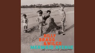 Provided to YouTube by Nonesuch Ingrid Bergman · Billy Bragg · Wilc...
