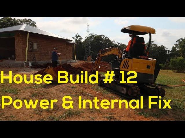 House Build # 12  Power & Internal Fix