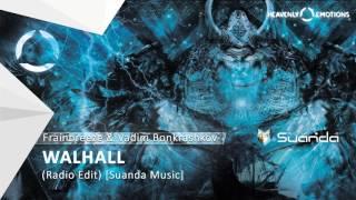 Frainbreeze & Vadim Bonkrashkov Walhall Radio Edit Suanda Music mp3