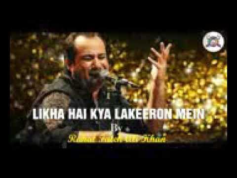 Likha Hai Kya Lakeeron Mein, By Rahat Fateh Ali Khan, Latest Sad Song 2018,