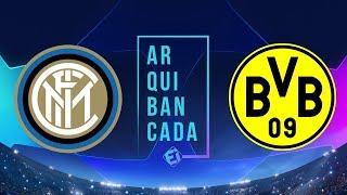INTER DE MILÃO X BORUSSIA DORTMUND (narração AO VIVO) - Champions League