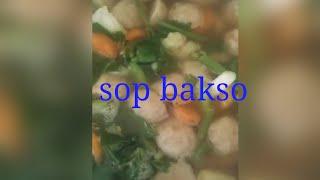 masak sayur  sop bakso