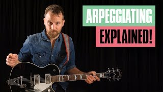 How to Create Arpeggios on Guitar   Guitar Tricks