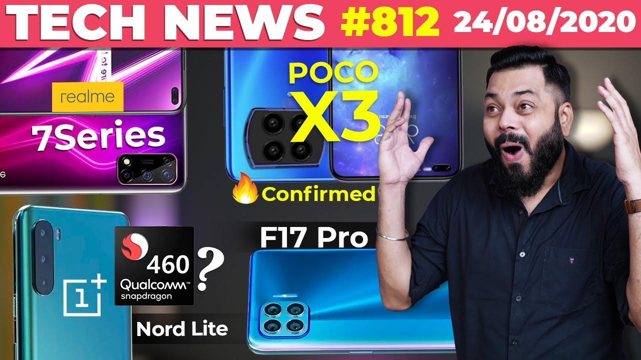 POCO X3 Confirmed, realme 7 Series Full Specs, OnePlus Nord Lite SD460,OPPO F17 Pro,Moto G9-#TTN812