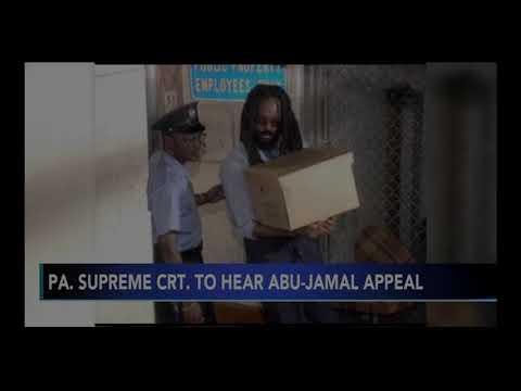 Pennsylvania Supreme Court to hear latest Mumia Abu-Jamal Appeal