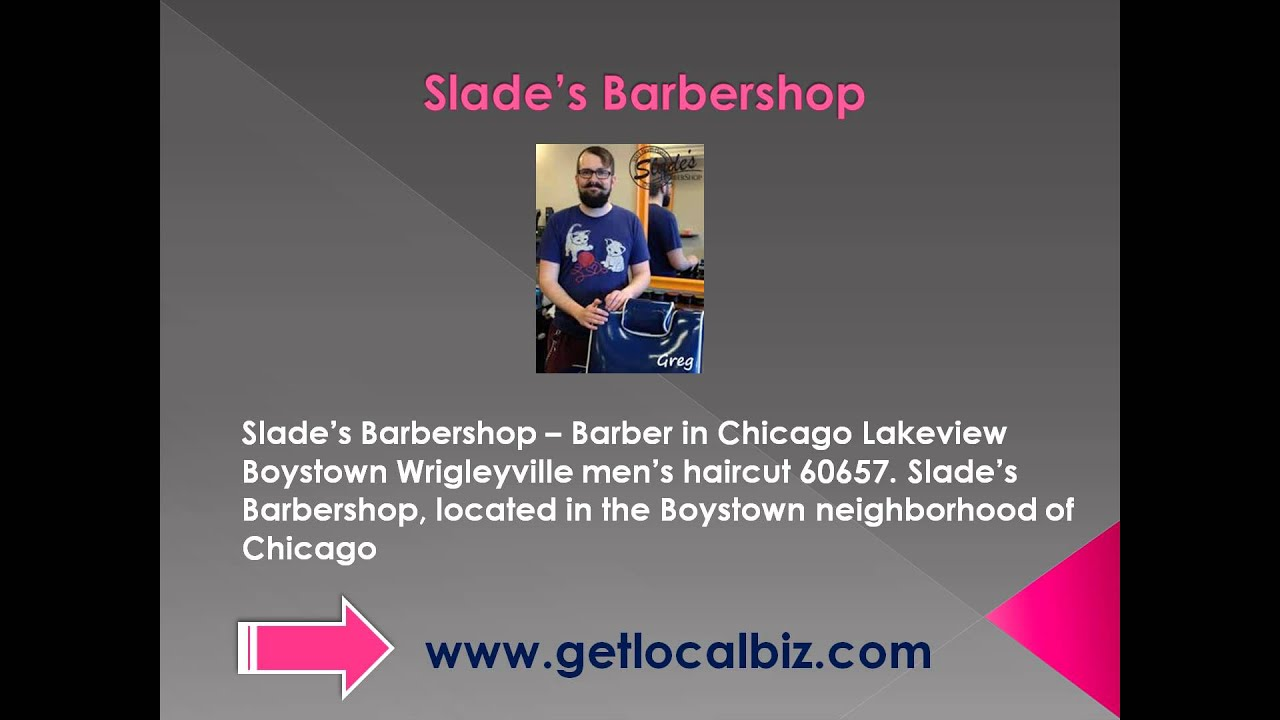 Slades Barbershop Barber In Chicago Lakeview Boystown
