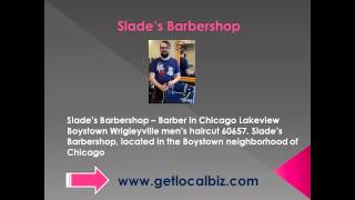 Slade's Barbershop - Barber in Chicago Lakeview Boystown Wrigleyville men's haircut  60657 Thumbnail
