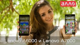 Видео-обзор смартфонов Lenovo A6000 и Lenovo A7000(Купить данные смартфоны Вы можете, оформив заказ у нас на сайте: 1. Lenovo А6000: http://allo.ua/ru/products/mobile/lenovo-a6000-black.html?utm_..., 2015-07-08T12:57:22.000Z)