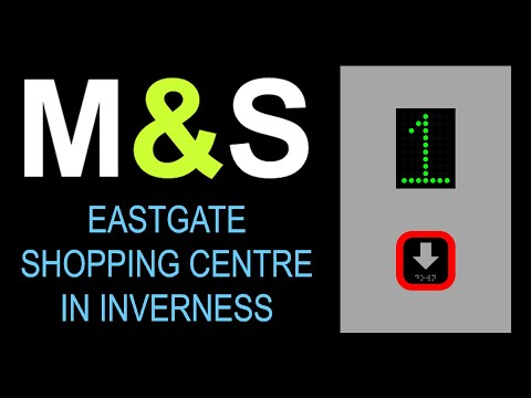 UK Lift at M&S at the Eastgate Shopping Centre in Inverness