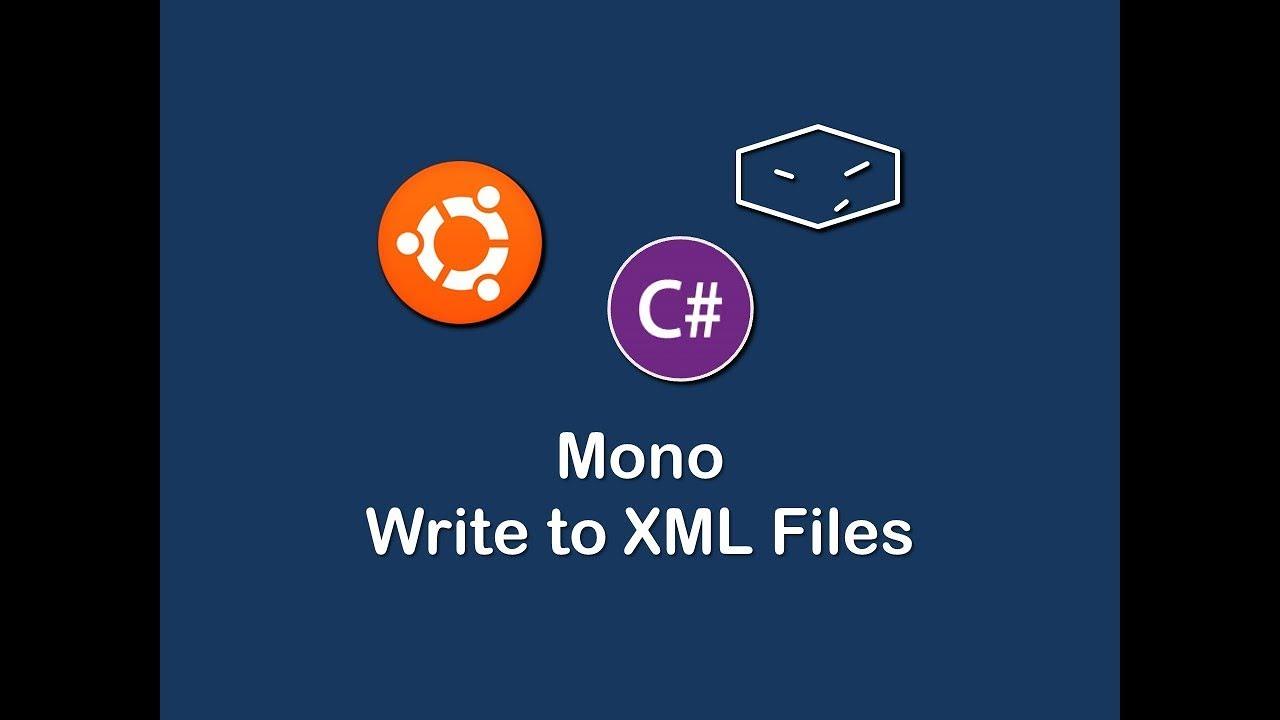 mono c# write to xml files