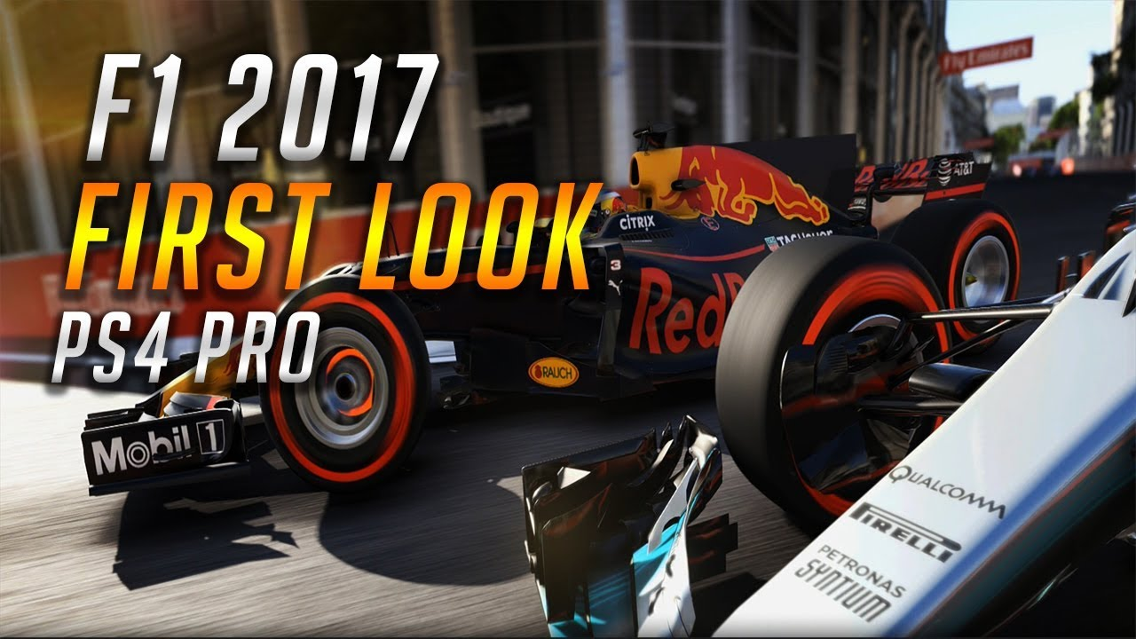 F1 2017 First Look PS4 Pro - YouTube