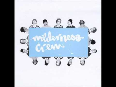 Wilderness Crew - The Push
