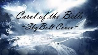 Carol of the Bells - SkyBolt Cover
