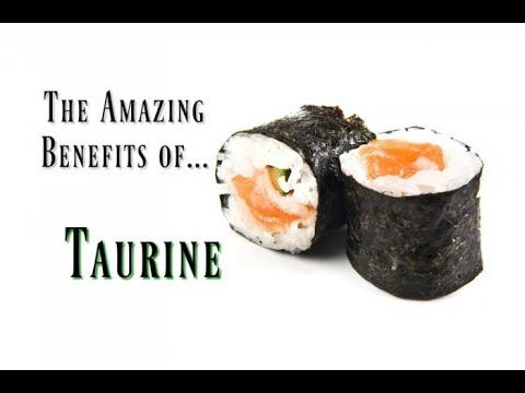"forgotten-beneficial-benefits-of-taurine---the-""wonder-molecule""--conditionally-essential-amino-acid"
