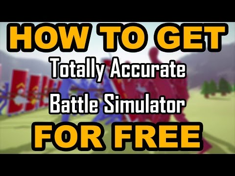 HOW TO GET TOTALLY ACCURATE BATTLE SIMULATOR FREE!!!! NO SURVEYS, NO VIRUSES, 100% FREE