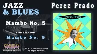 Perez Prado - Mambo No. 5