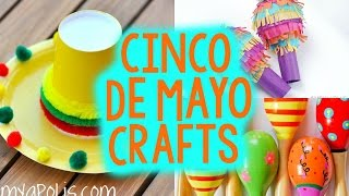 3 Cinco De Mayo Crafts
