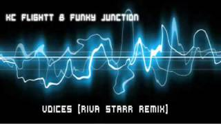KC Flightt  Funky Junction - Voices [Riva Starr Remix].m4v