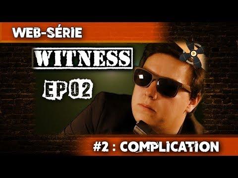WITNESS - EPISODE 02 / PROJETS-VENTILO