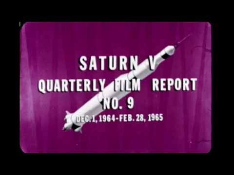 Saturn V Quarterly Film Report Number Nine - February 1965