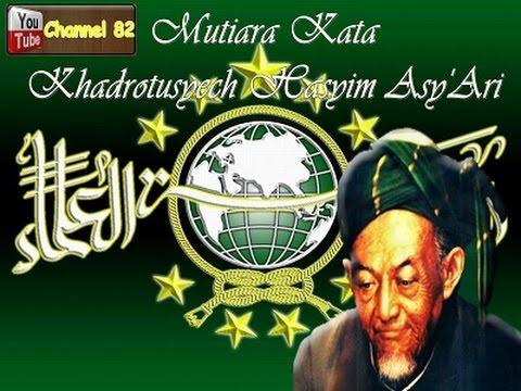 Mutiara Hikmah Khadhrotusy Syekh Kh Hasyim Asyari Ulama